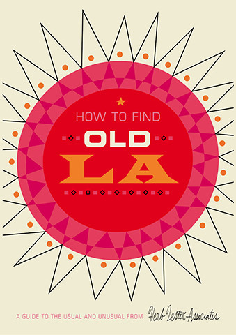How to Find Old Los Angeles